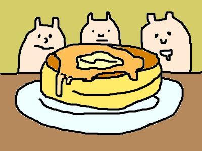ホットケーキはステキ